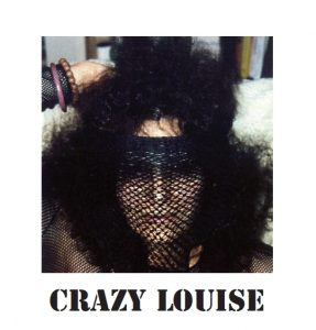 crazy louise