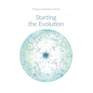 Starting the Evolution, by Chögyal Namkhai Norbu, is now available!