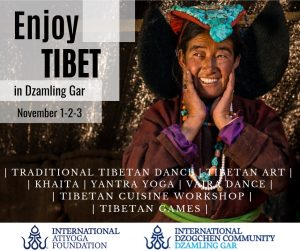 Enjoy Tibet in Dzamling Gar Webcast November 1 & 3