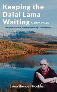 Keeping the Dalai Lama Waiting & Other Stories