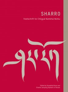 The Festschrift in Honor of Chögyal Namkhai Norbu Now Available!
