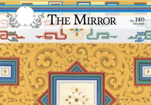 The Mirror issue 140 Available on dzogchen.net & melong.com